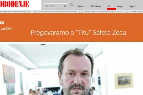 """Oslobođenje: Pregovaramo o """"Titu"""" Safeta Zeca"""