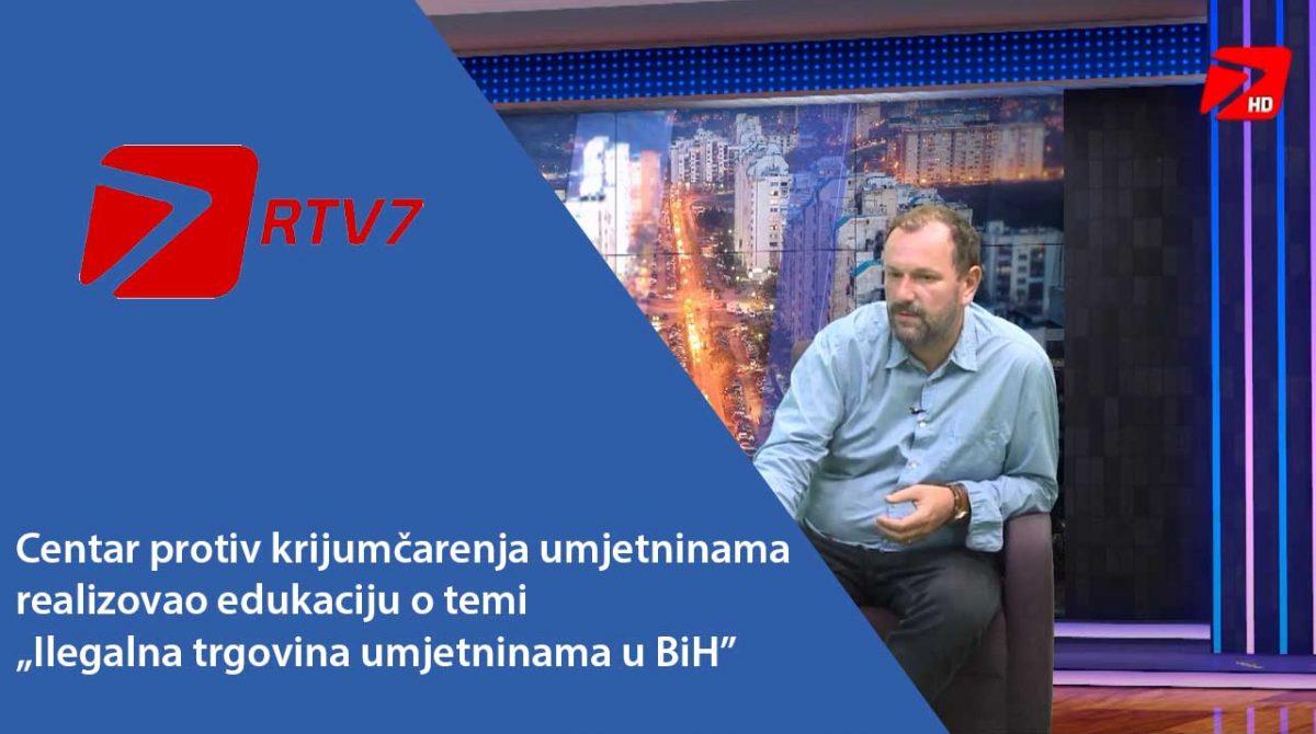 """RTV 7 (VIDEO): Centar protiv krijumčarenja umjetninama realizovao edukaciju o temi """"Ilegalna trgovina umjetninama u BiH"""""""