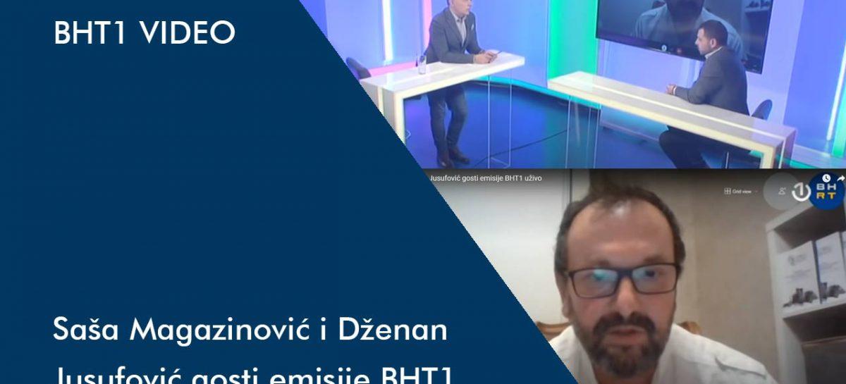 VIDEO: Saša Magazinović i Dženan Jusufović gosti emisije BHT1